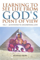LEARNING TO SEE LIFE FROM GOD'S POINT OF VIEW