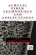 Acrylic Fiber Technology and Applications