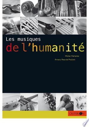 Download Les musiques de l'humanité Free Books - Reading Books