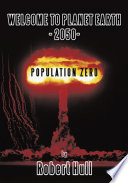 Welcome To Planet Earth   2050   Population Zero