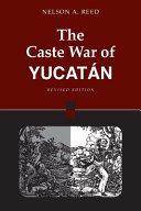The Caste War of Yucat    n