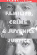 Families  Crime  and Juvenile Justice