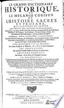 Le grand dictionaire historique, ou, Le mélange curieux de l'histoire sacrée et profane