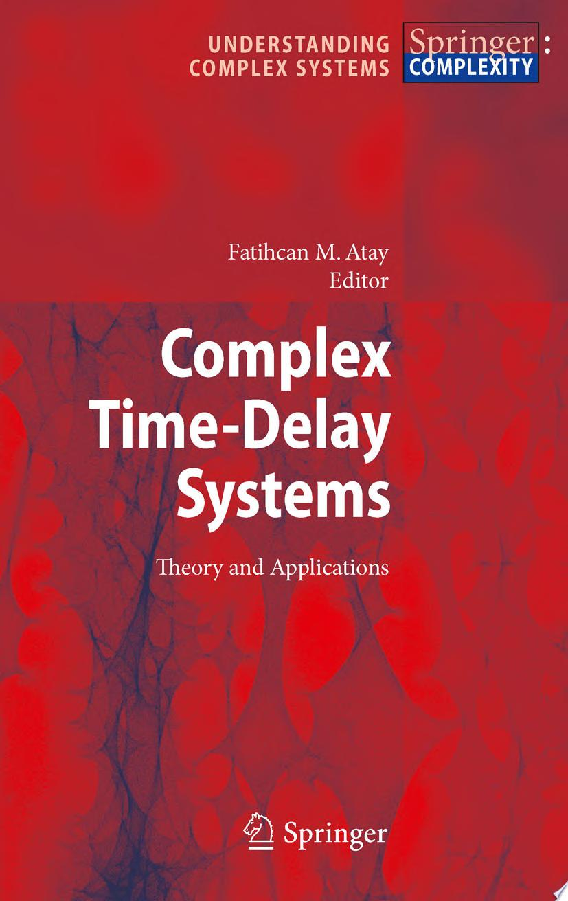 Complex Time Delay Systems