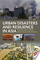 Urban Disasters and Resilience in Asia Book