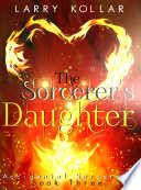The Sorcerer   s Daughter Book