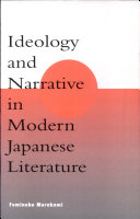 Ideology and Narrative in Modern Japanese Literature