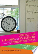 Curriculum Planning and Assessment for the Foundation Stage