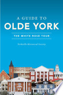 A Guide to Olde York