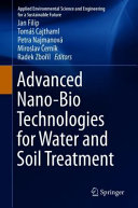 Advanced Nano Bio Technologies for Water and Soil Treatment
