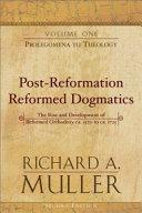 Post Reformation Reformed Dogmatics