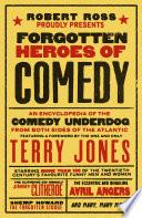 Forgotten Heroes of Comedy