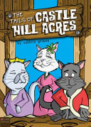 The Tails of Castle Hill Acres