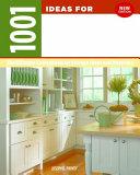 1001 Ideas for Kitchen Organization  New Edition