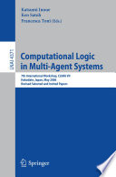Computational Logic in Multi Agent Systems