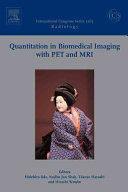 Quantitation in Biomedical Imaging with PET and MRI