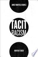 Tacit Racism Book