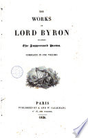 The Works of Lord Byron Including the Suppressed Poems. Complete in One Volume