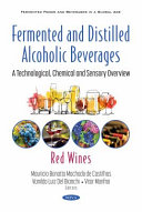 Fermented and Distilled Alcoholic Beverages--a Technological, Chemical and Sensory Overview
