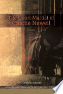 The Court Martial Of Charlie Newell