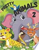 Pretty Animals 2 Coloring Book