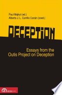 Deception  : Essays from the Outis Project on Deception
