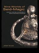 Nine Worlds of Seid-Magic