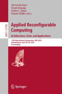 Applied Reconfigurable Computing  Architectures  Tools  and Applications