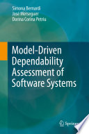 Model Driven Dependability Assessment of Software Systems
