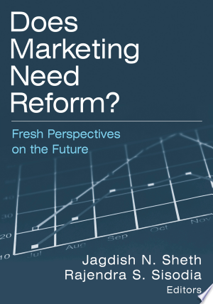 Download Does Marketing Need Reform?: Fresh Perspectives on the Future Free Books - Dlebooks.net