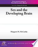 Sex and the Developing Brain Book