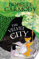 The Kingdom of the Lost Book 4  The Velvet City