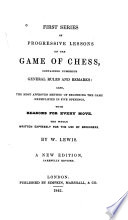 First Series of Progressive Lessons on the Game of Chess