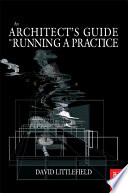 The Architect s Guide to Running a Practice