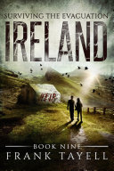 Surviving The Evacuation  Book 9  Ireland