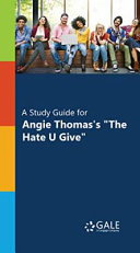 A Study Guide For Angie Thomas S The Hate U Give  Book