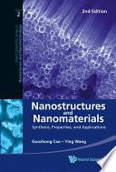 Nanostructures and Nanomaterials