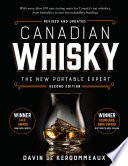 Canadian Whisky, Second Edition  : The New Portable Expert