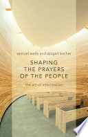 Shaping the Prayers of the People Book PDF