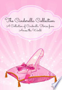 The Cinderella Collection