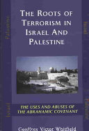 The Roots Of Terrorism In Israel And Palestine