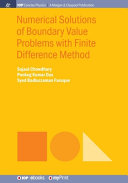 Numerical Solutions of Boundary Value Problems with Finite Difference Method