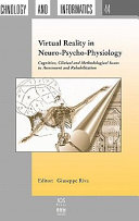 Virtual Reality in Neuro psycho physiology