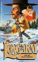 Longarm And The Train Robbers