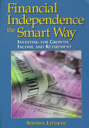 Financial Independence the Smart Way