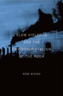 Slow Violence and the Environmentalism of the Poor Pdf/ePub eBook