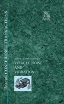 European Conference On Vehicle Noise And Vibration 12 13 May 1998  Book PDF