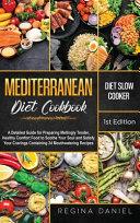 Mediterranean Diet Slow Cooker Cookbook