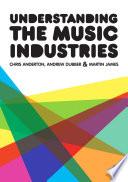 Understanding the Music Industries Book PDF
