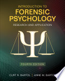 """""""Introduction to Forensic Psychology: Research and Application"""" by Curt R. Bartol, Anne M. Bartol"""